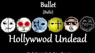 Bullet Traduction Anglais-Français (Hollywood undead)