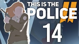 Sumienie pani szeryf | This is the Police 2 [#14]