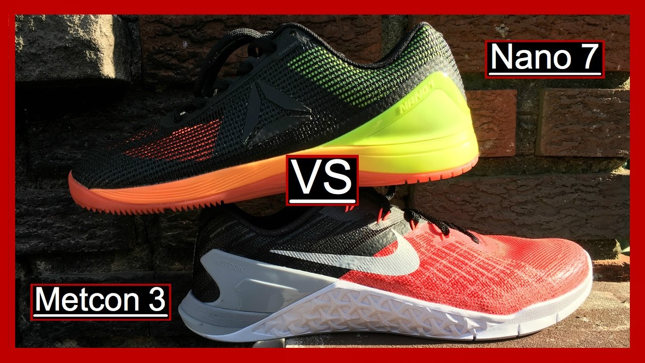 09c25a2c0340 Nike Metcon 3 VS Reebok Nano 7 (The Nano s Are On Sale!) - YouTube
