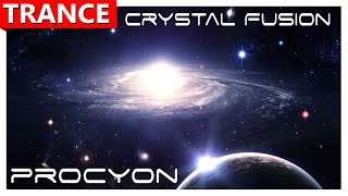 ★ Crystal Fusion - Procyon ★ ⓋⒾⒹⒺⓄ TRANCE music ★
