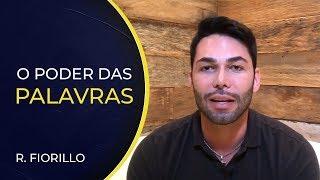 O PODER DAS PALAVRAS | Ricardo Fiorillo