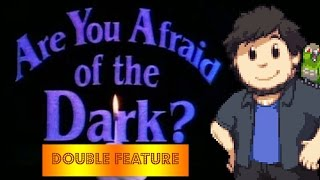 Are You Afraid of the Dark: DOUBLE FEATURE - JonTron