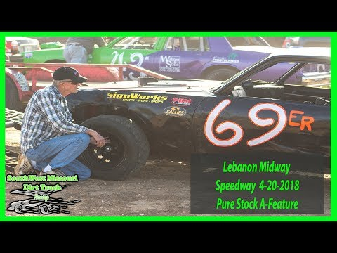 Pure Stock A-Feature - Lebanon Midway Speedway 4-20-2018  Complete Services