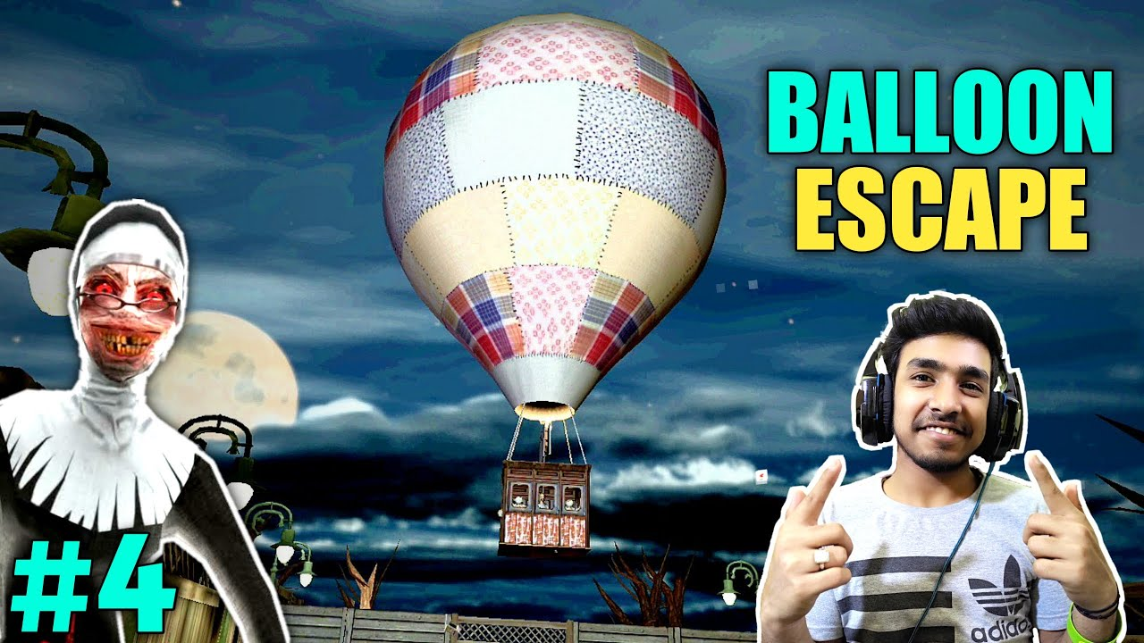 FINALLY BALLOON ESCAPE WITH KIDS | EVIL NUN HORROR GAMEPLAY #4