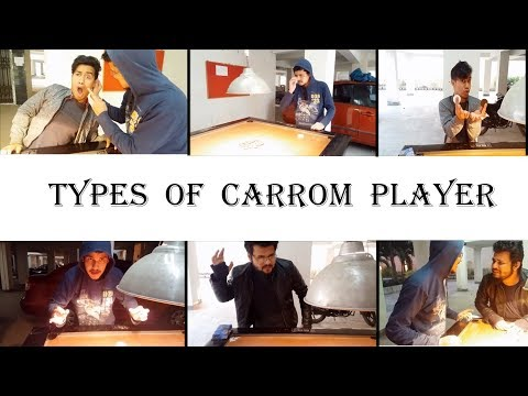 Types of CARROM Players