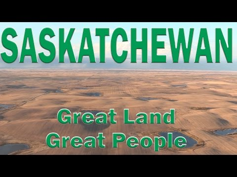 Saskatchewan: Great Land, Great People