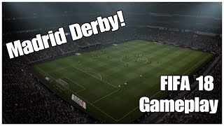 FIFA 18 DEMO GAMEPLAY ON PS4 with commentary - MADRID DERBY!