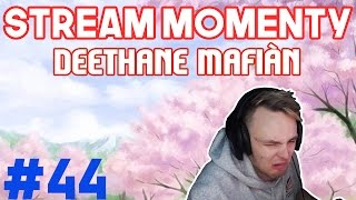 Stream Momenty #44 - Deethane Mafián