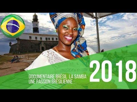 Documentaire Brésil  La samba Une passion brésilienne