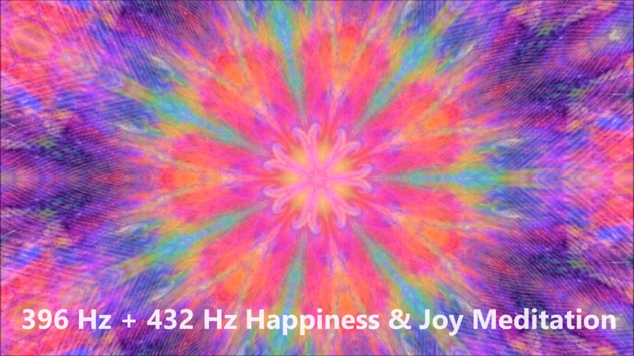 396 Hz + 432 Hz Happiness & Joy Meditation Music | Healing Frequencies