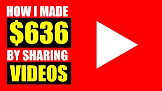 How I Made $636.04 F๐r Sharing Youtube Videos (WITH PROOF!!) - How To Make Money Online