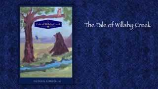 The Tale of Willaby Creek, by Victoria Lindstrom