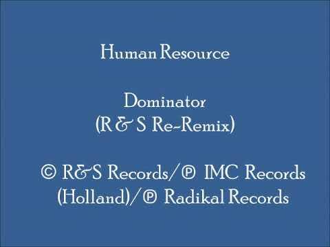 Human Resource - Dominator (R & S Re-Remix) mp3