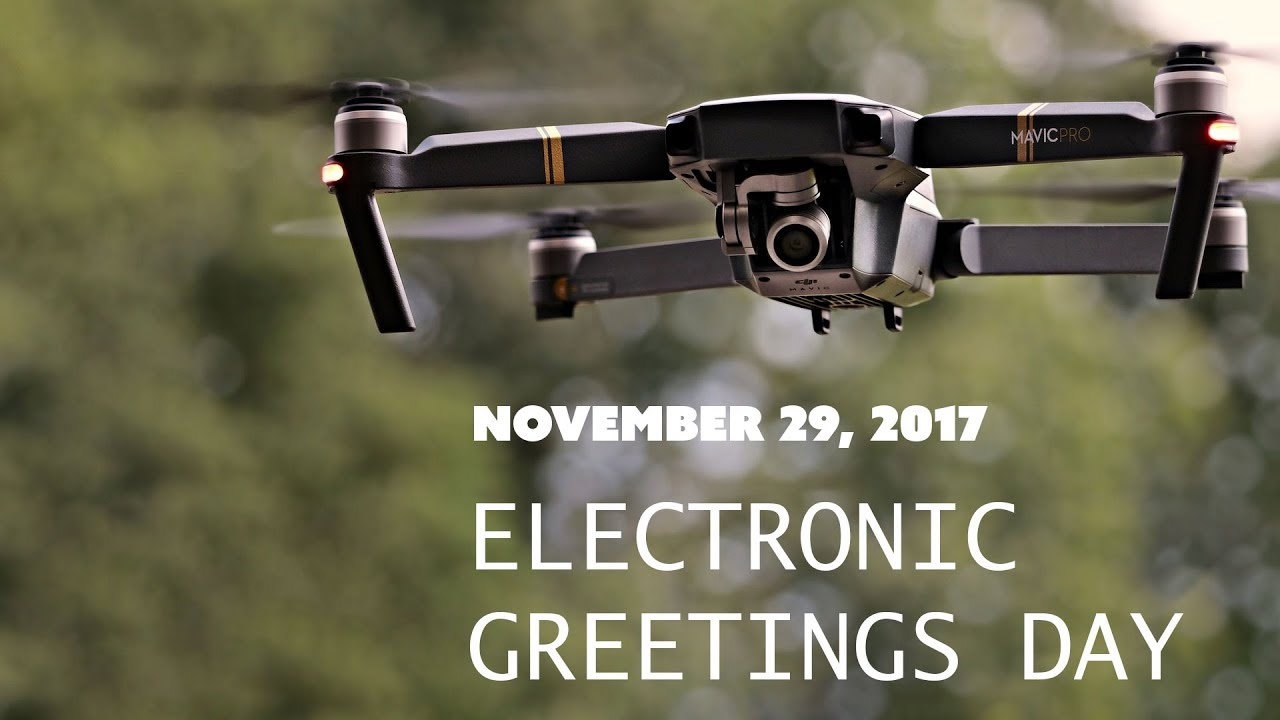 Electronic Greetings Day 11 29 2017 Youtube