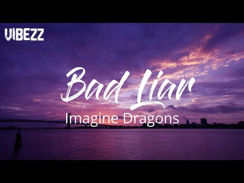 imagine-dragons---bad-liar-(lyrics)