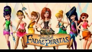 Tinker Bell - Fadas e Piratas (Ser Quem Sou) Musica Portugues