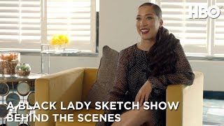 A Black Lady Sketch Show: Black Lady Sketches Robin - Behind the Scenes of Season 1 | HBO
