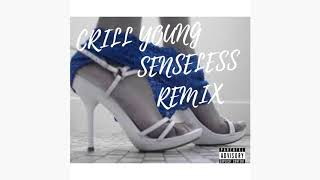 CRILL YOUNG - SENSELESS REMIX (STEFFLON DON)