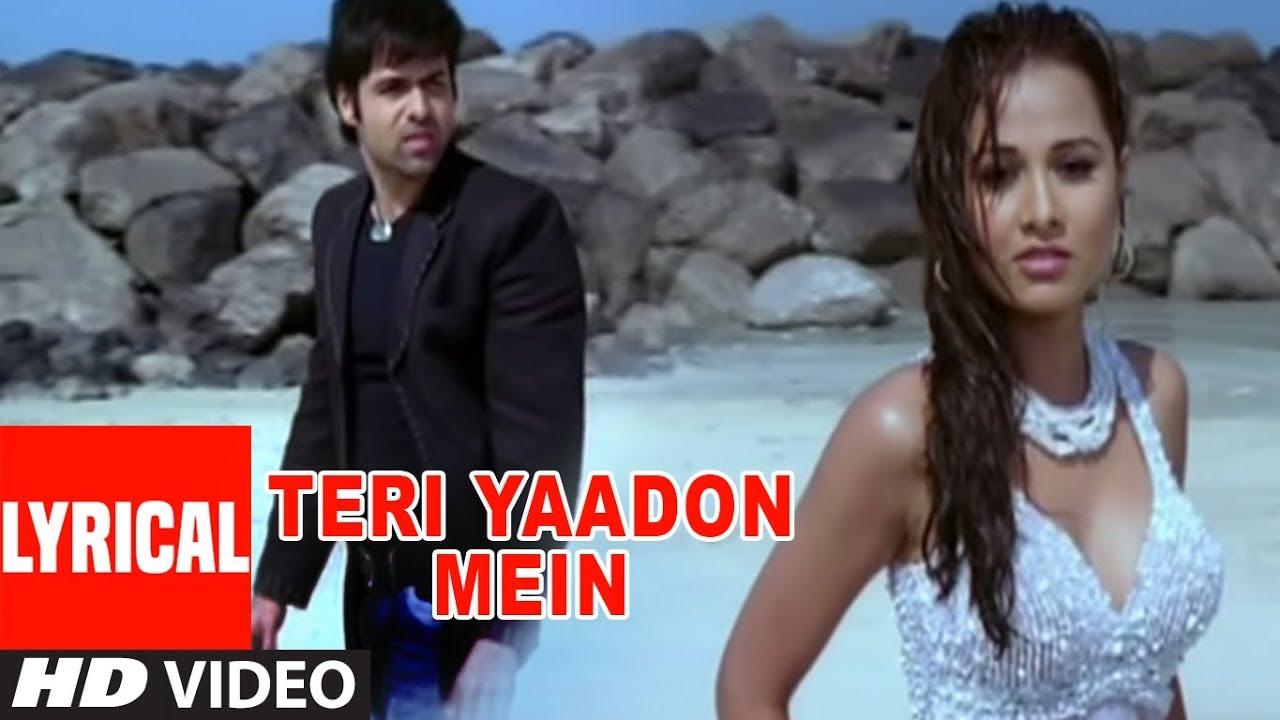Download Teri Yaadon Mein Lyrical Video   The Killer   Emraan Hashmi, Nisha Kothari