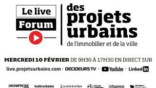 FORUM DES PROJETS URBAINS - LIVE