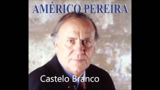 Américo Pereira - Castelo Branco (Arlindo de Carvalho)