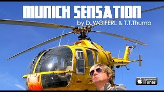 MUNICH SENSATION RADIOMIX by DJWOIFERL®  & T.T.Tumb