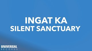 Silent Sanctuary - Ingat Ka - (Official Lyric Video)