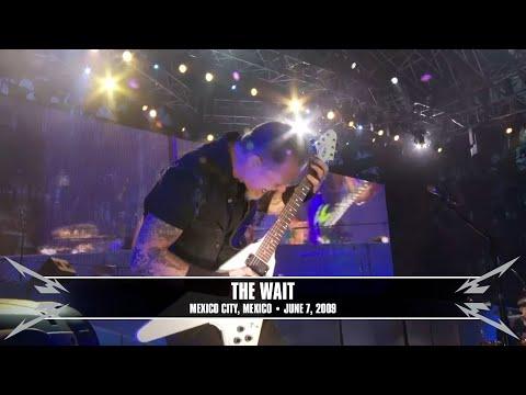 Metallica: The Wait (Live - Mexico City, Mexico - 2009)