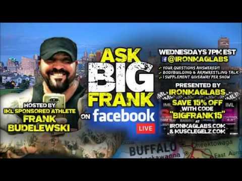 Ask Big Frank, LIVE (Ep2) - Hardcore Bodybuilding, Armwrestling