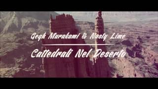 Gegh Murakami & Nasty Lime - Cattedrali nel deserto