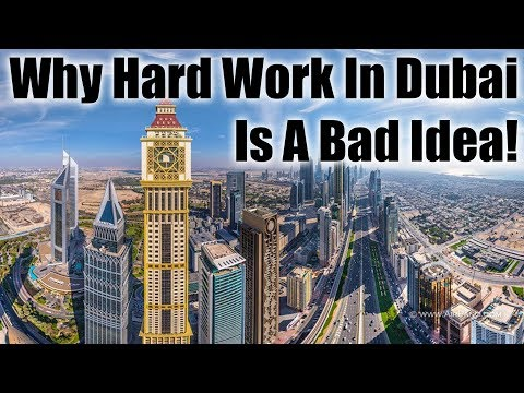 Dubai, UAE - Why Hard Work Will Not Help You Succeed In Dubai, UAE