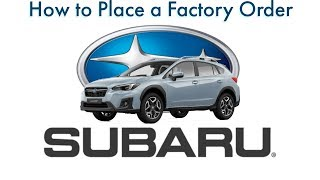 How to Place a Subaru Factory Order