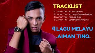 Aiman Tino Full Album Terkini - LAGU MELAYU BARU 2017 TERBARU | The Best Of AIMAN TINO
