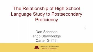 Impact of High School Study on Post-Secondary Foreign Language Proficiency