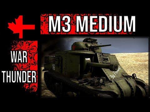 War Thunder - The M3 Medium