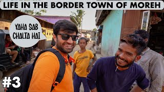 Download LIFE IN INDIA'S UNIQUE TOWN ON MYANMAR BORDER, MOREH