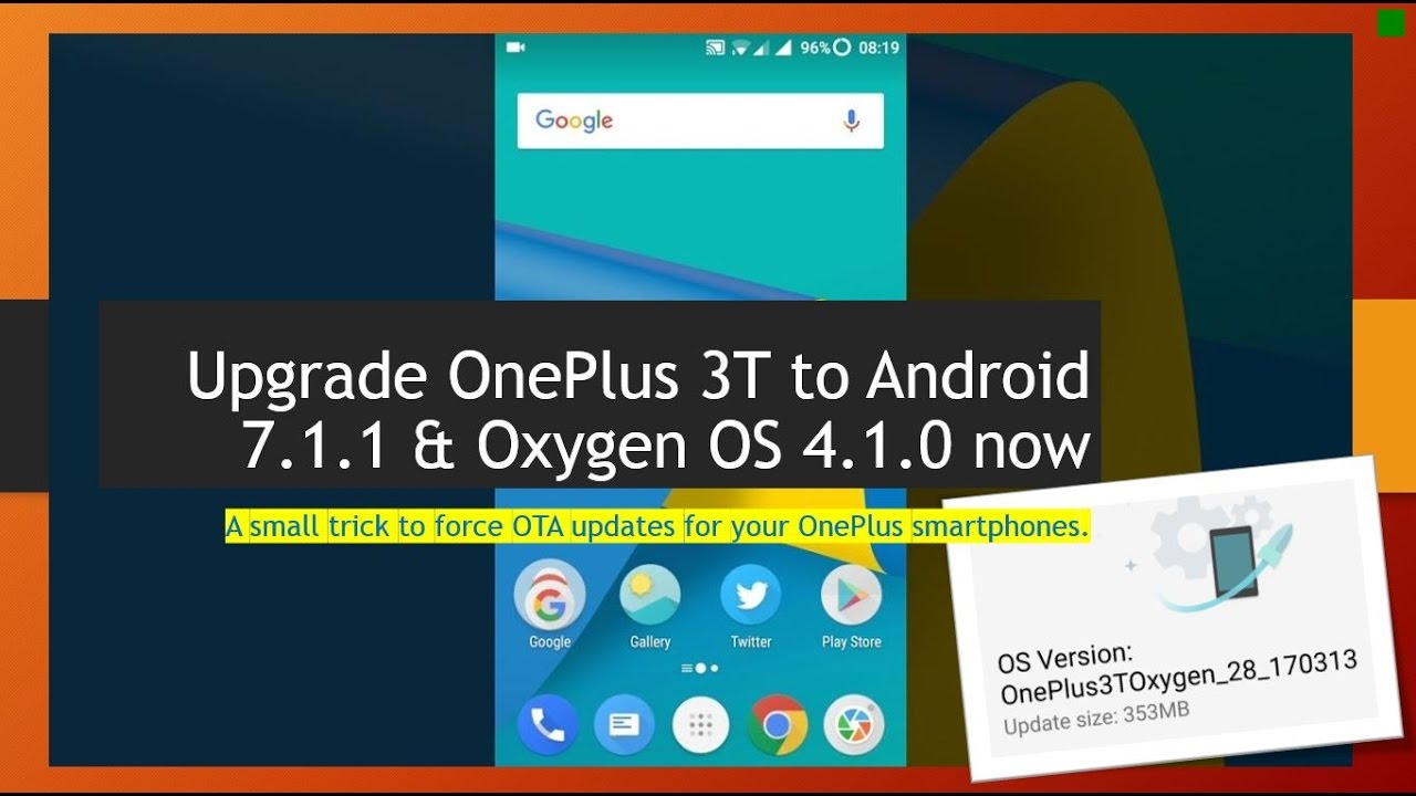 Force OTA Upgrade any OnePlus 3/3T phone to latest Android 7 1 1 OxygenOS  4 1