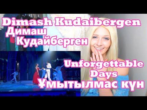 Dimash Kudaibergen - Unforgettable Days || Димаш Кудайберген - Ұмытылмас күн (Reaction)