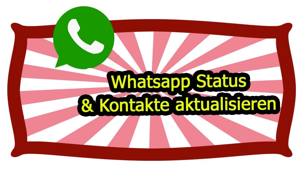 Whatsapp Neues Status Update Wie Man Kontakte Aktualisiert I Deustch