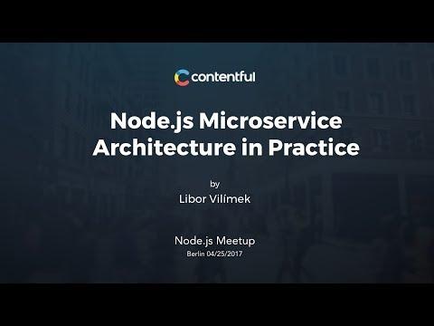 Node js Microservice Architecture in Practice by Libor Vilímek (Node