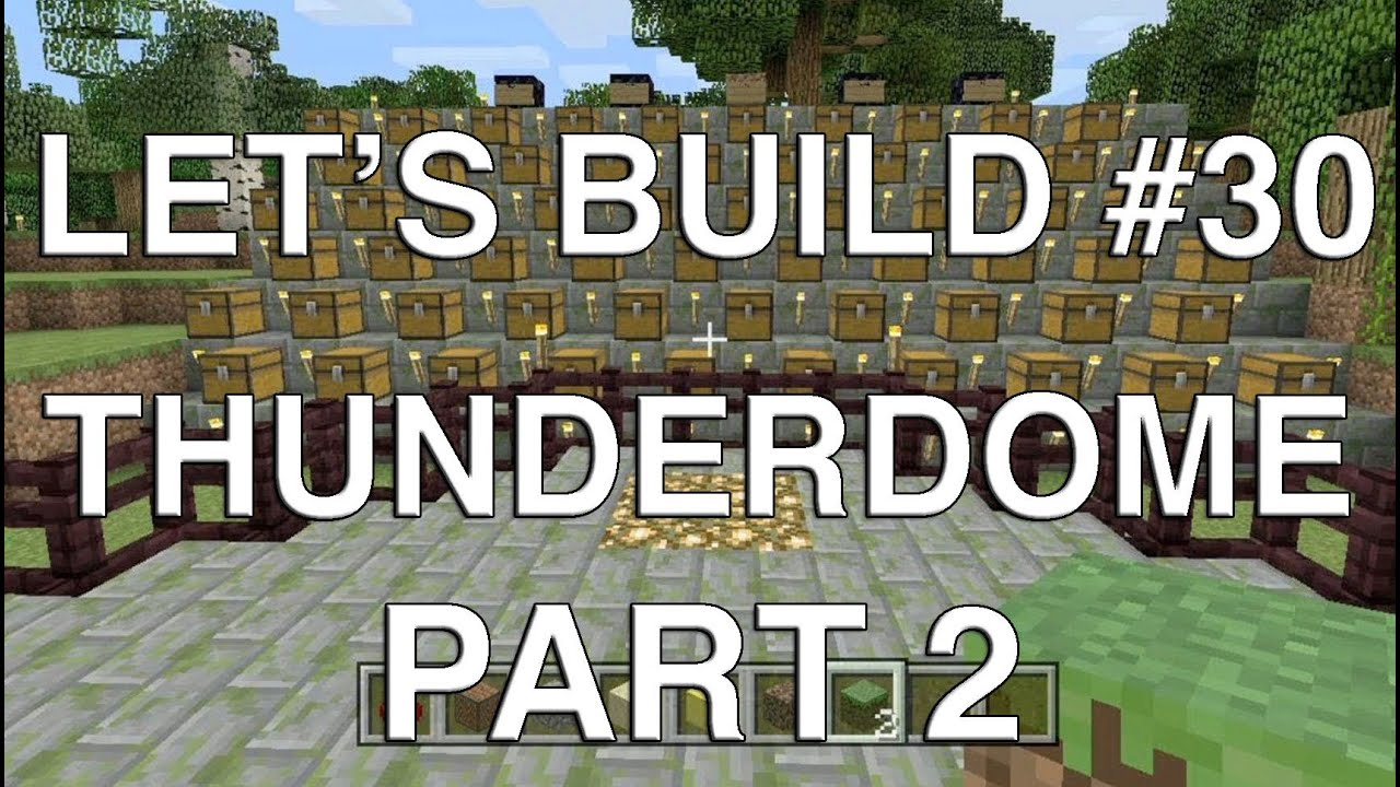 Let's Build in Minecraft - Thunderdome Part 2