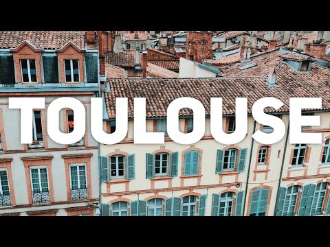 Toulouse for A Weekend: What To See In 2 Days In Toulouse