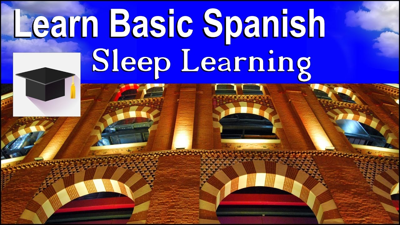 Sleep Learning Spoken Spanish Learn Spanish With The Power Of