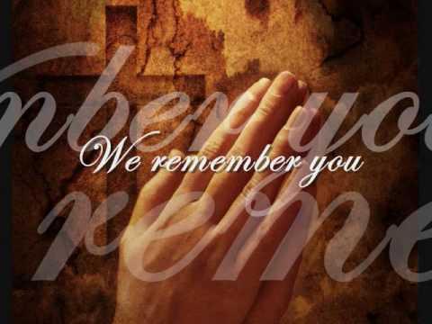 Matt Maher Remembrance Communion Song Lyrics