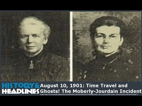 August 10, 1901: Time Travel and Ghosts! The Moberly-Jourdain Incident
