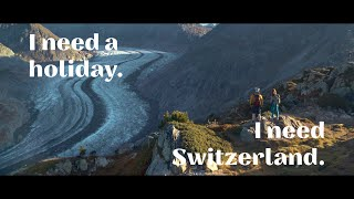 I need Switzerland.