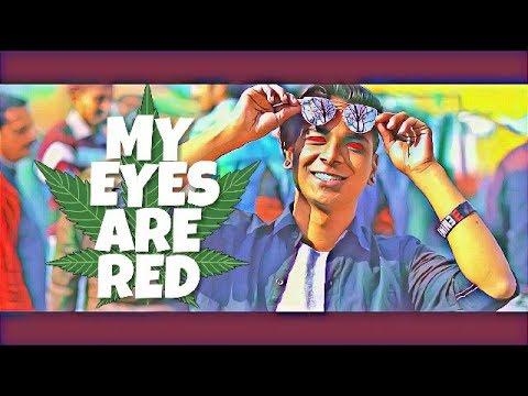 MY EYES ARE RED | OFFICIAL VIDEO | LATEST HINDI RAP SONG 2K18