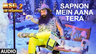 Sapnon Mein Aana Tera FULL AUDIO Song | MSG-2 The Messenger | T-Series