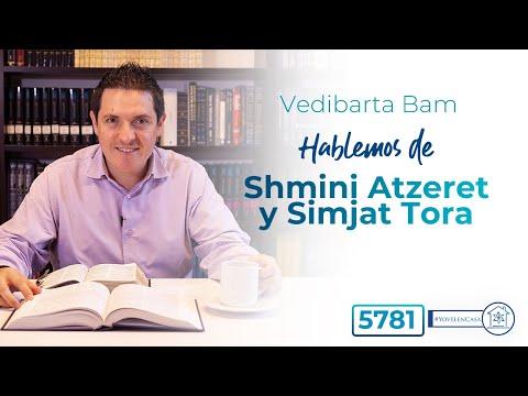 Vedibarta Bam - Hablemos de #ShminiAtzeret y #SimjatTora