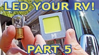 Converting RV Lights to LEDs — PART 5 — Docking & Patio Lights